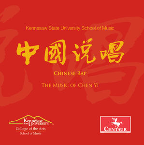 Chen Yi: Chinese Rap