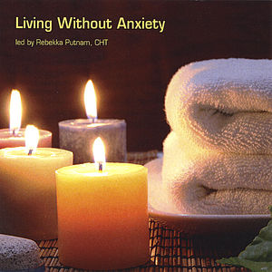 Living Without Anxiety