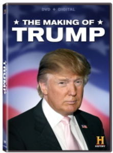 The Making of Trump