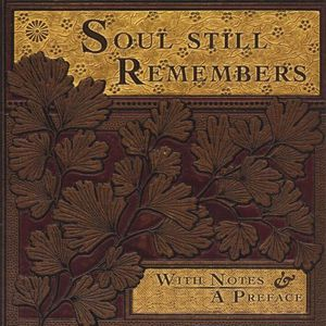 Soul Still Remembers