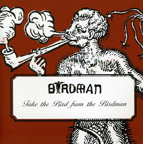 Take the Bird from the Birdman /  Various
