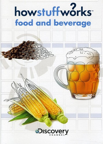 How Stuff Works: Food and Beverage