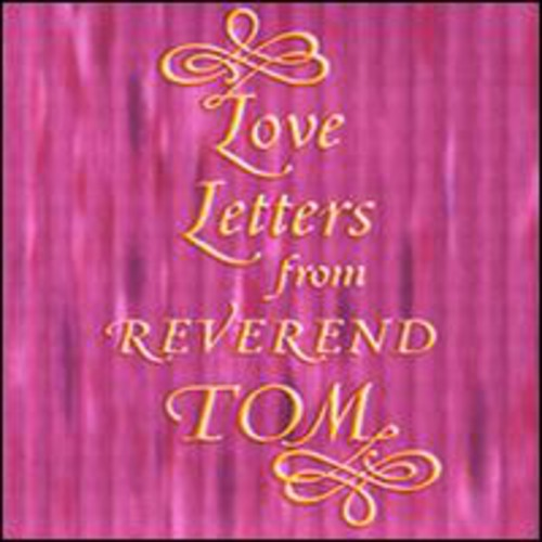 Love Letters from Reverend Tom