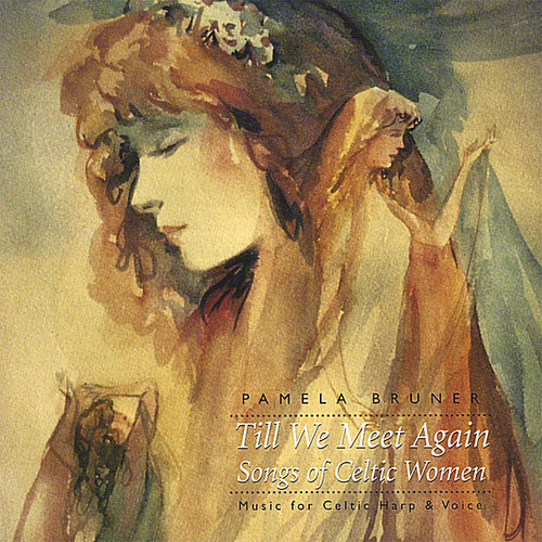 Till We Meet Again-Songs of Celtic Women