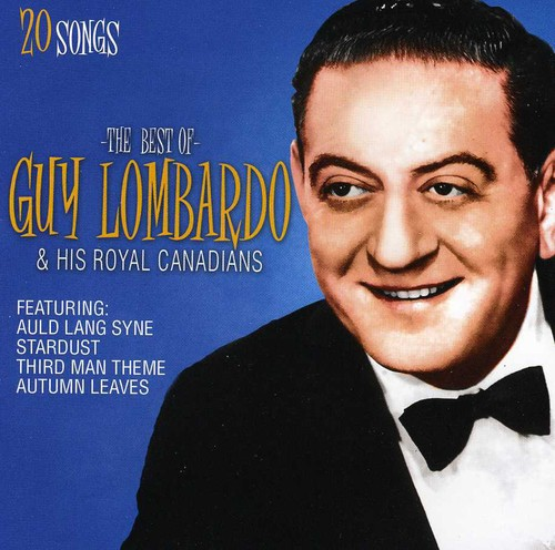 Best of Guy Lombardo & His Royal Canadians