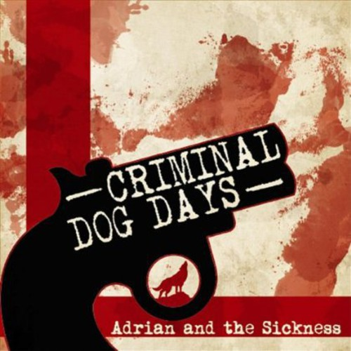 Criminal/ Dog Days