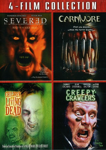 Severed & Carnivore & Children Living Dead & Creep