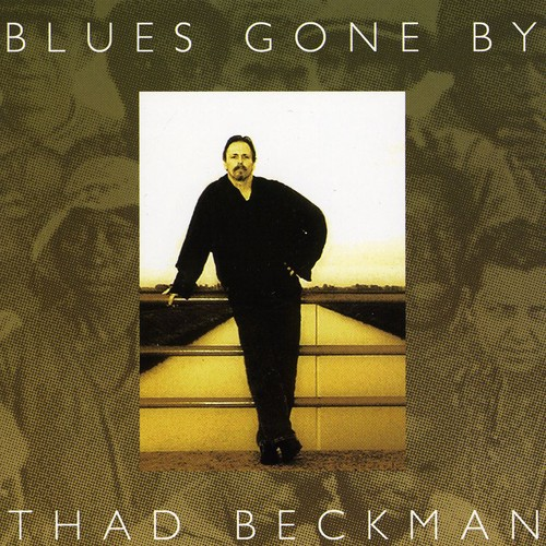 Blues Gone By