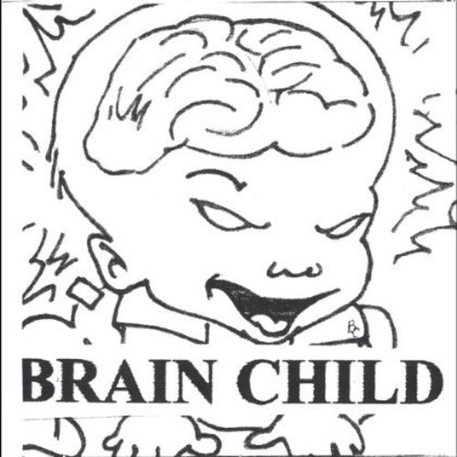 Brain Child Presents 2