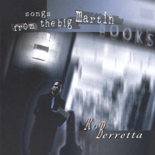 Songs from the Big Martin