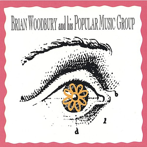 Brian Woodbury & His Popular Music Group