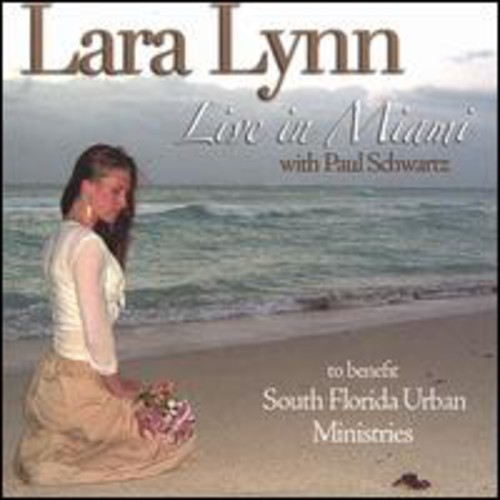 Lara Lynn: Live in Miami