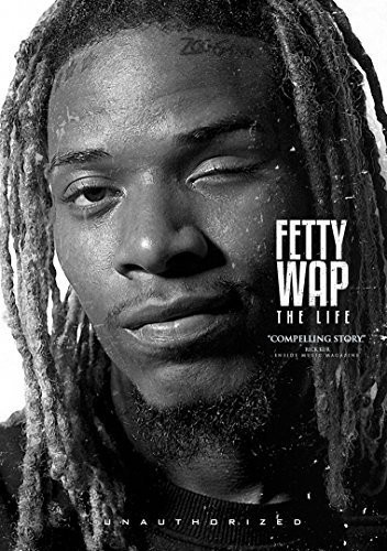 Fetty Wap - the Life