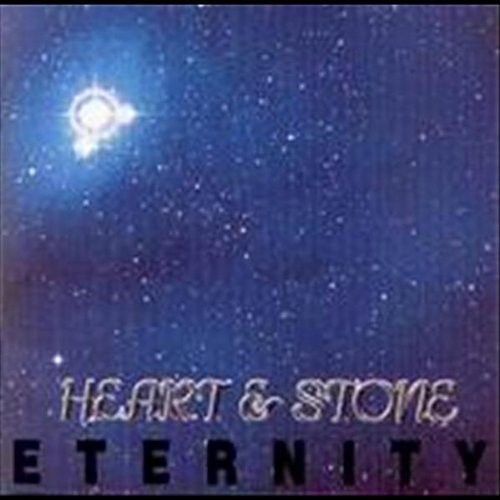 Heart & Stone : Eternity