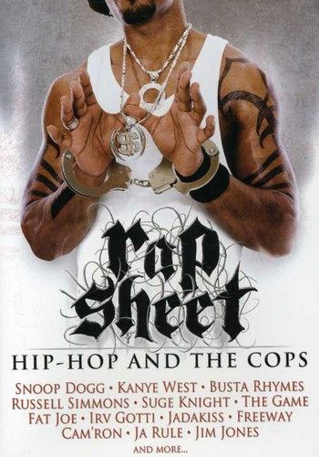 Rap Sheet: Hip Hop & the Cops
