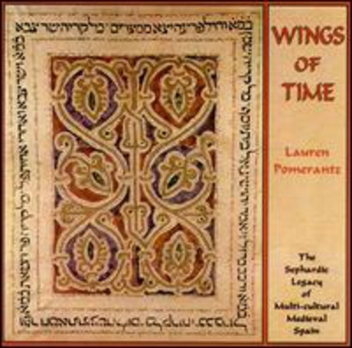 Wings of Time - the Sephardic Legacy of Multi-Cult