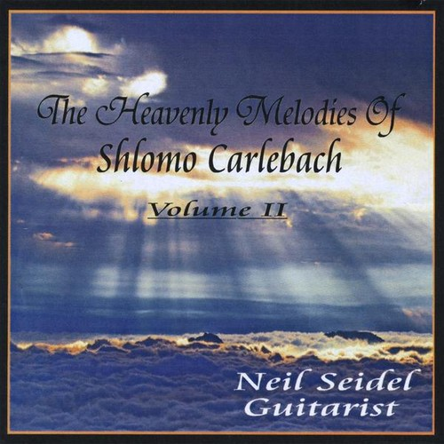 Heavenly Melodies of Shlomo Carlebach 2