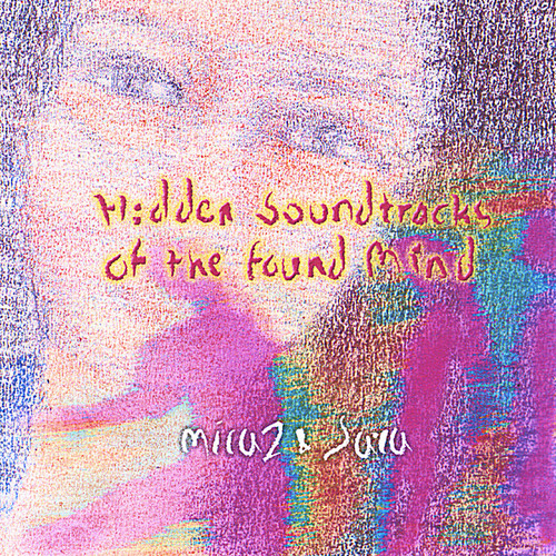 Hidden Soundtracks of the Found Mind