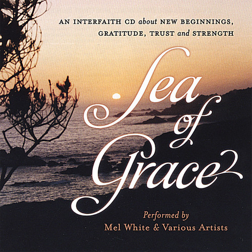 Sea of Grace/ Quiet Joy
