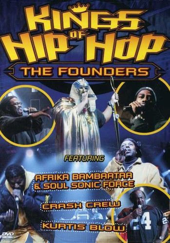 Kings Of Hip Hop: The Founders [DTS]