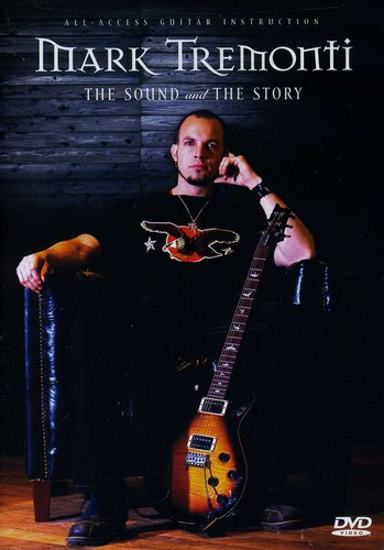 Tremonti, Mark: Sound & the Story