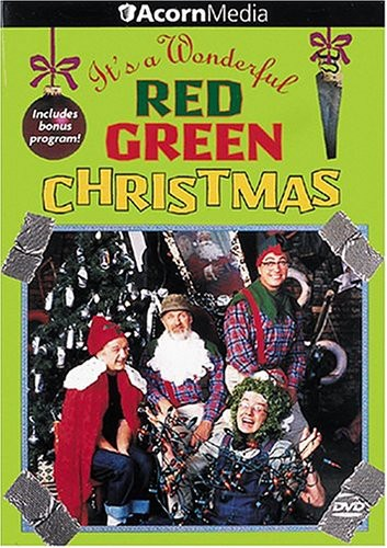 Red Green: It's a Wonderful Red Green Christmas