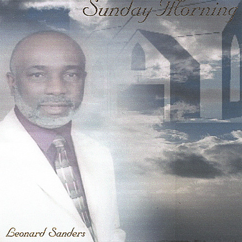 Sanders, Leonard : Sunday Morning