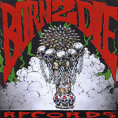 Born 2 Die Records
