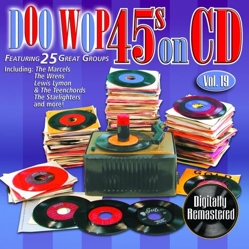 Doo Wop 45's On CD, Vol. 19