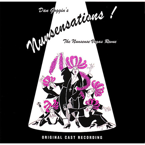 Nunsensations-The Nunsense Vegas Revue