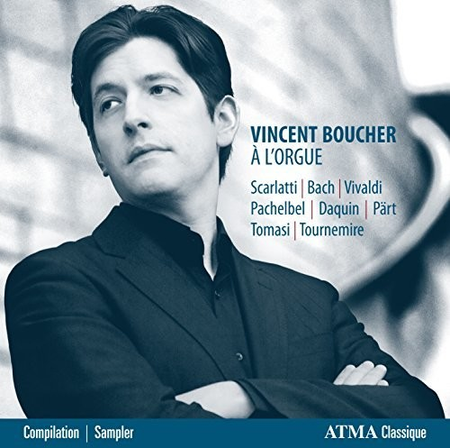 Vincent Boucher - a L'orgue