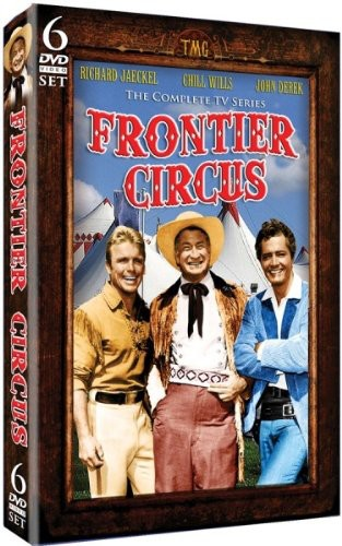 Frontier Circus: The Complete TV Series