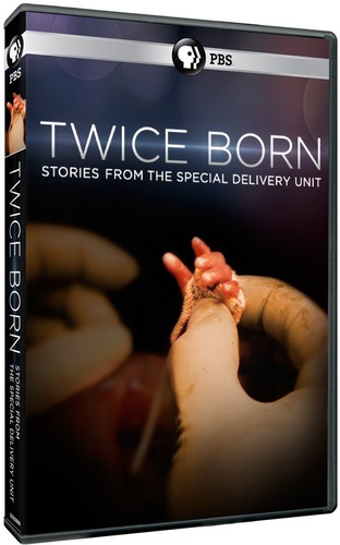 Twice Born Stories from the Special Delivery Unit