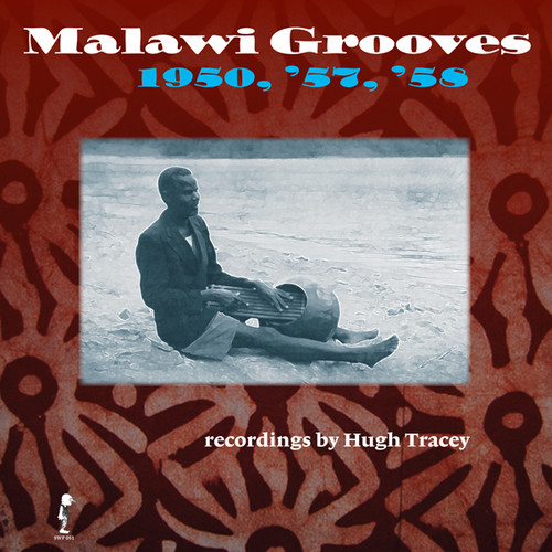 Malawi Grooves 1950 '57 '58
