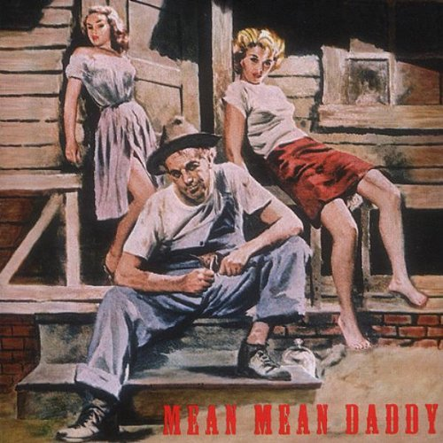 Mean Mean Daddy /  Various