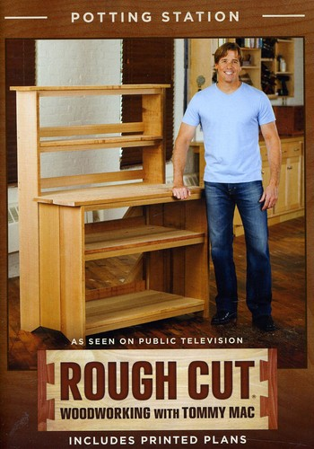 Rough Cut - Woodworking Tommy Mac: Potting Station