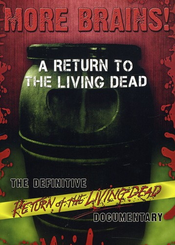 More Brains!: A Return To The Living Dead [WS]