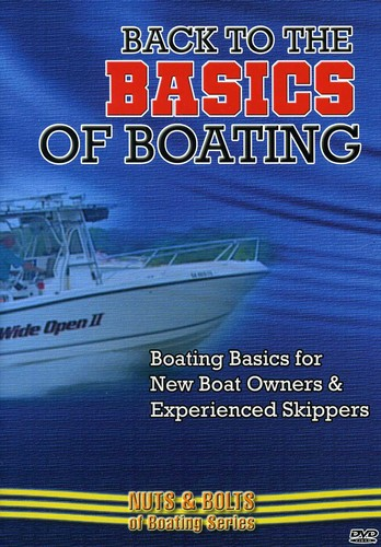 Boating Basics for New Boat Owners: Back to the