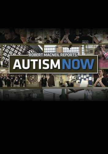 Robert Macneil Reports: Autism Now