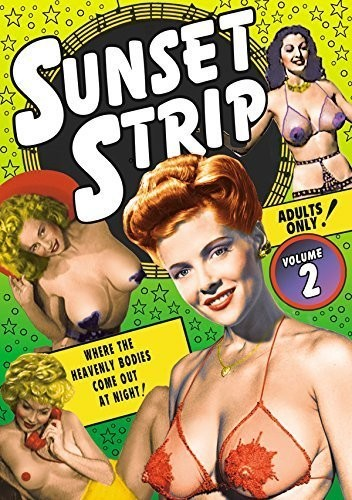 Sunset Strip 2: Vintage Striptease & Burlesque