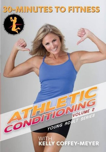 30 Minutes To Fitness: Athletic Conditioning, Vol. 2