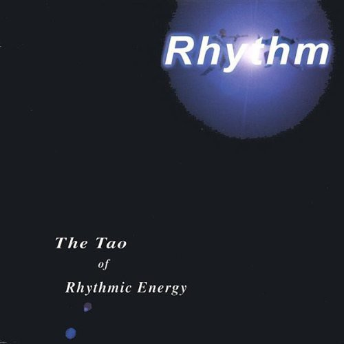 Tao of Rhythmic Energy
