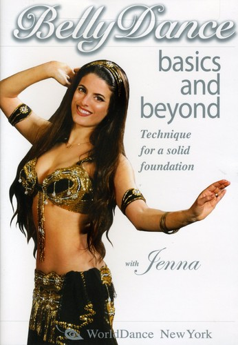 Bellydance Basics & Beyond: Technique for a Solid