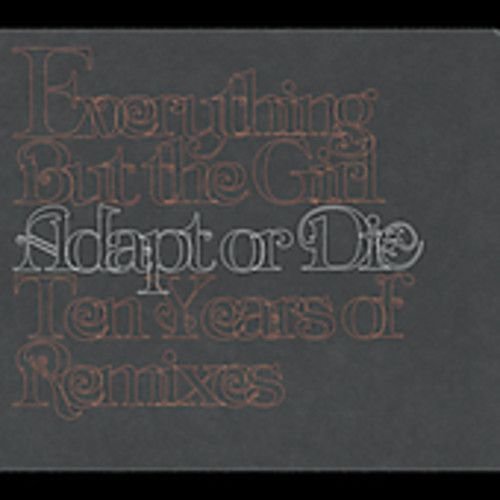 Adapt Or Die: 10 Years Of Remixes [Remastered] [Digipak]