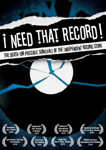 I Need That Record! The Death [Or Possible Survival] Of The Independent Record Store