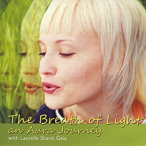 Breath of Light An Aura Journey
