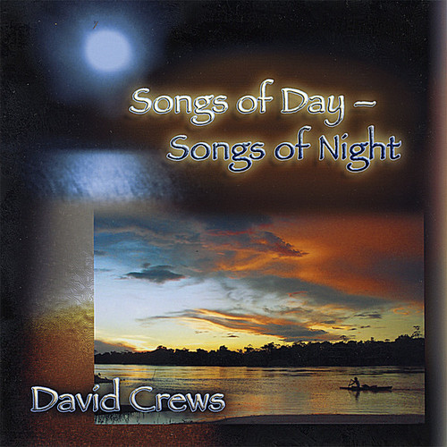 Songs of Day-Songs of Night