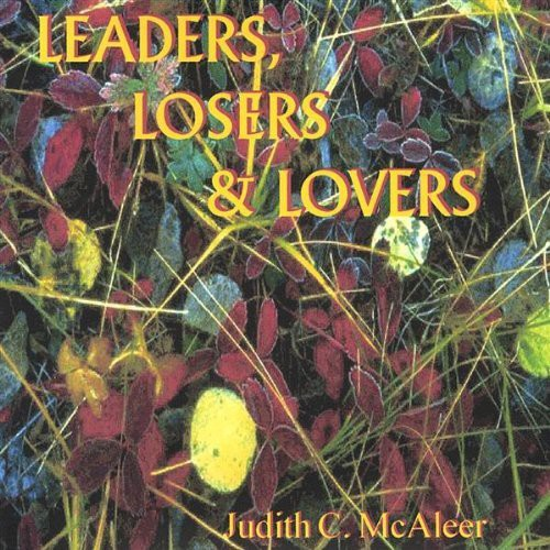 Leaders Losers & Lovers