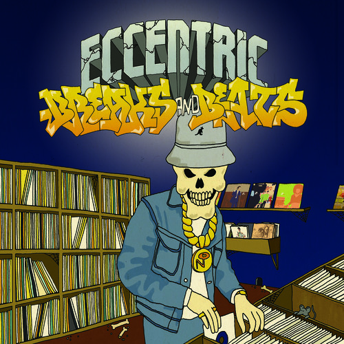 Eccentric Breaks and Beats [Explicit Content]