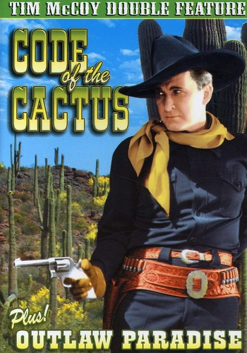 Code of the Cactus /  Outlaw Paradise